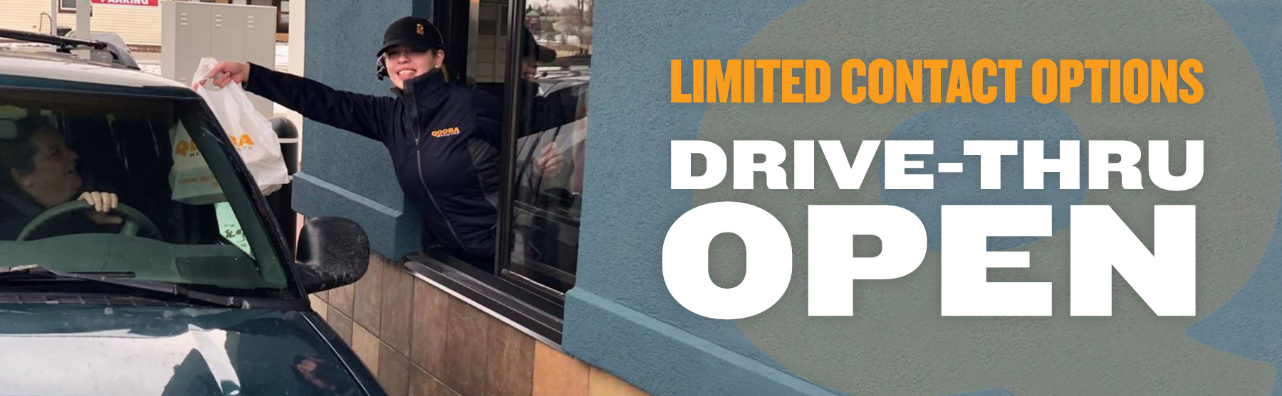 Drive Thru Options Available At Select Locations