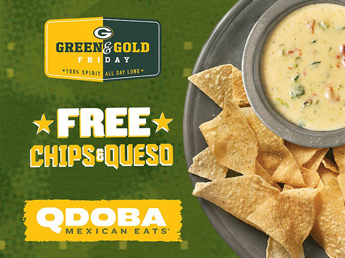 Green & Gold Friday at Qdoba - Free Chips and Queso Offer