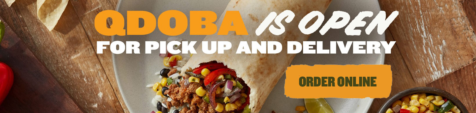 Qdoba Wisconsin is Open, order online for pick-up or delivery